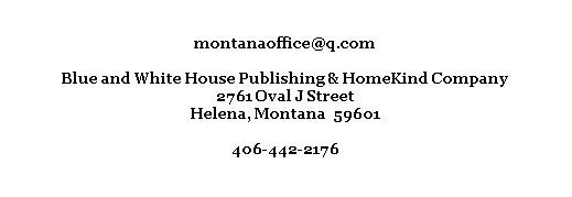 Contact Blue and White House Publishing & HomeKind Co.